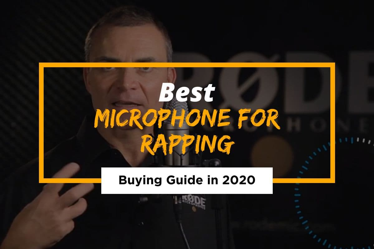 Best Microphone For Rapping in 2021