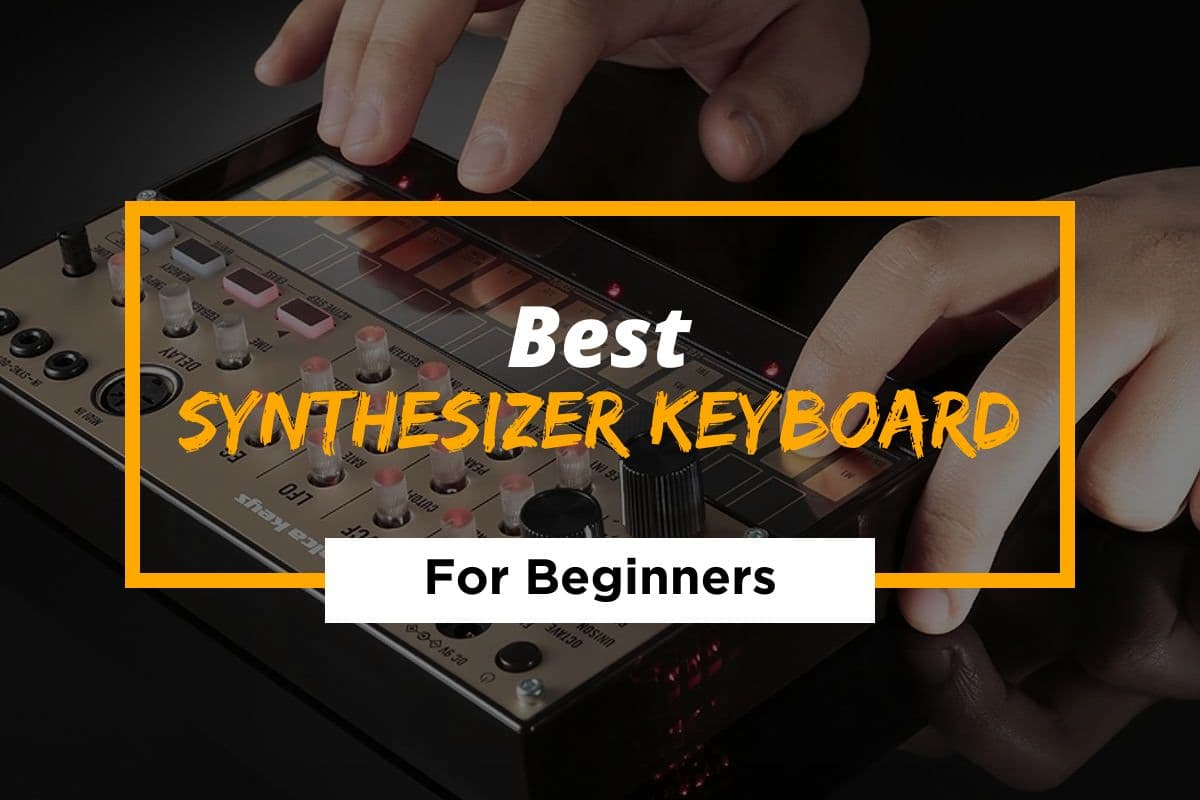 Best Synthesizer Keyboard For Beginners in 2021