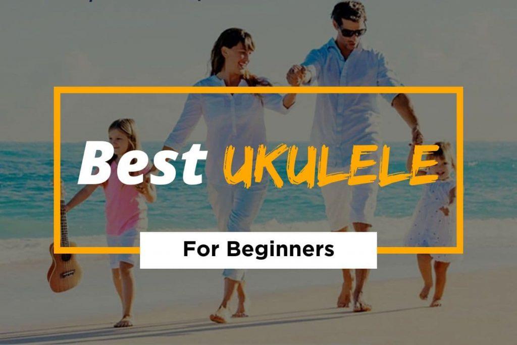 [Cover] Best Ukulele For Beginners