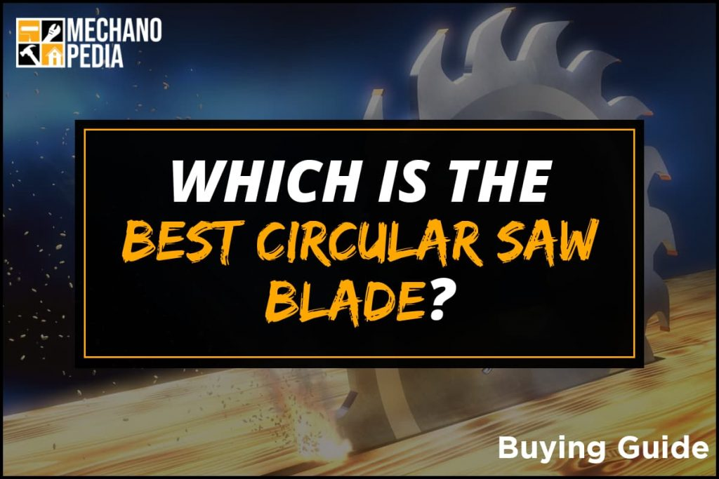 [BG] Best Circular Saw Blade