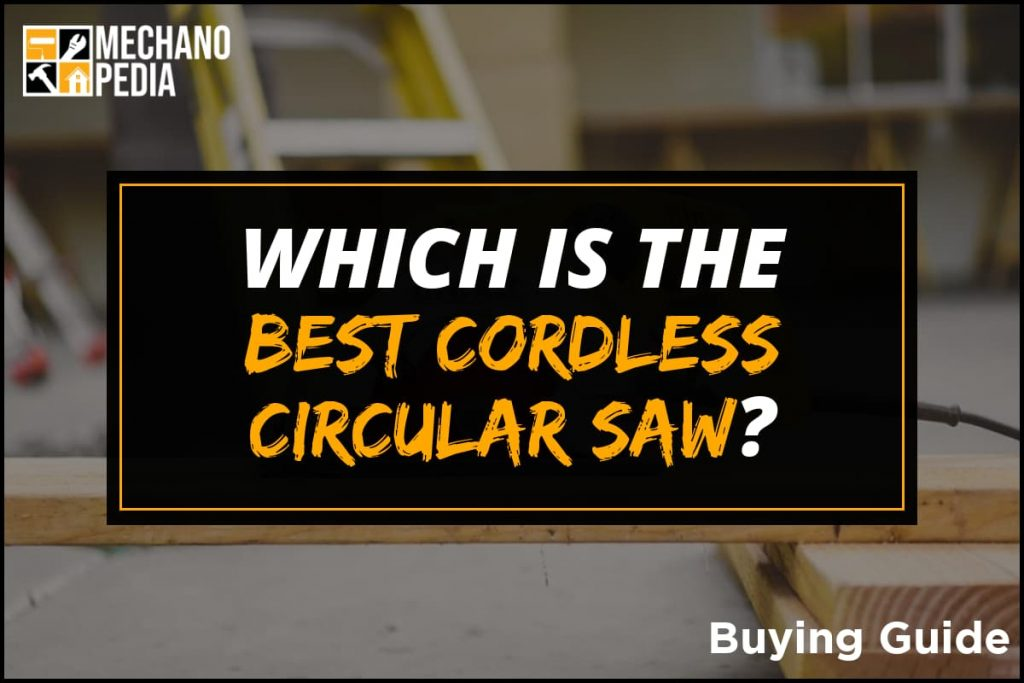 [BG] Best Cordless Circular Saw