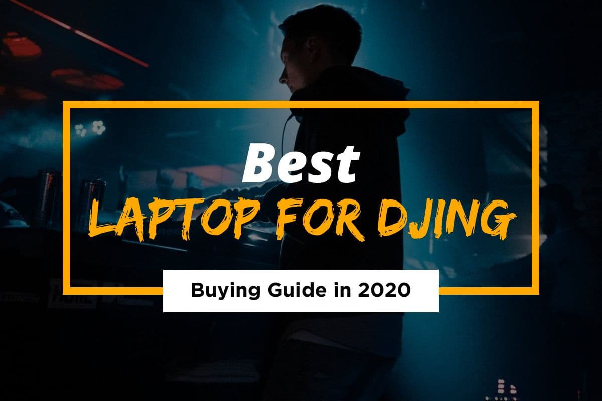[Cover] Best Laptop For DJing