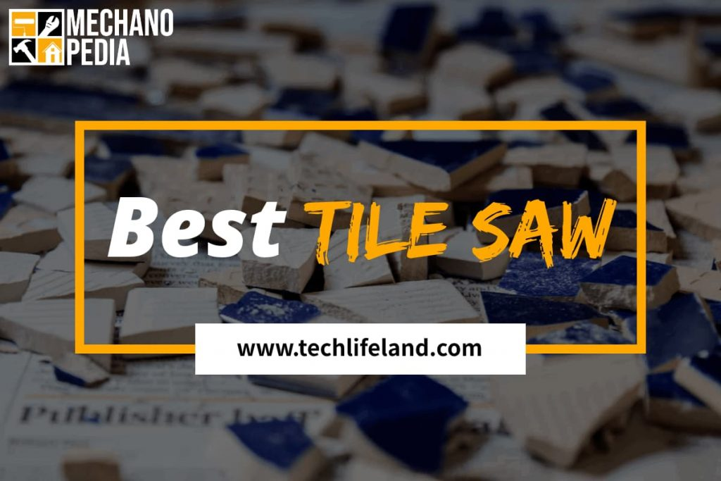 [Cover] Best Tile Saw
