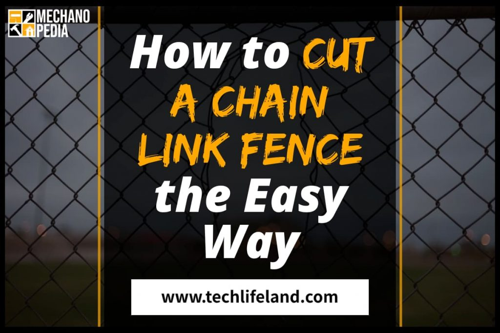 [Cover] How to Cut Chain Link Fence