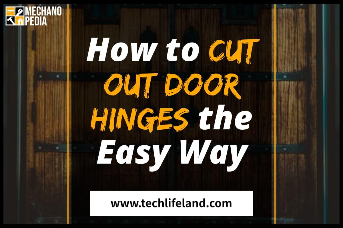 [Cover] How to Cut Door Hinges