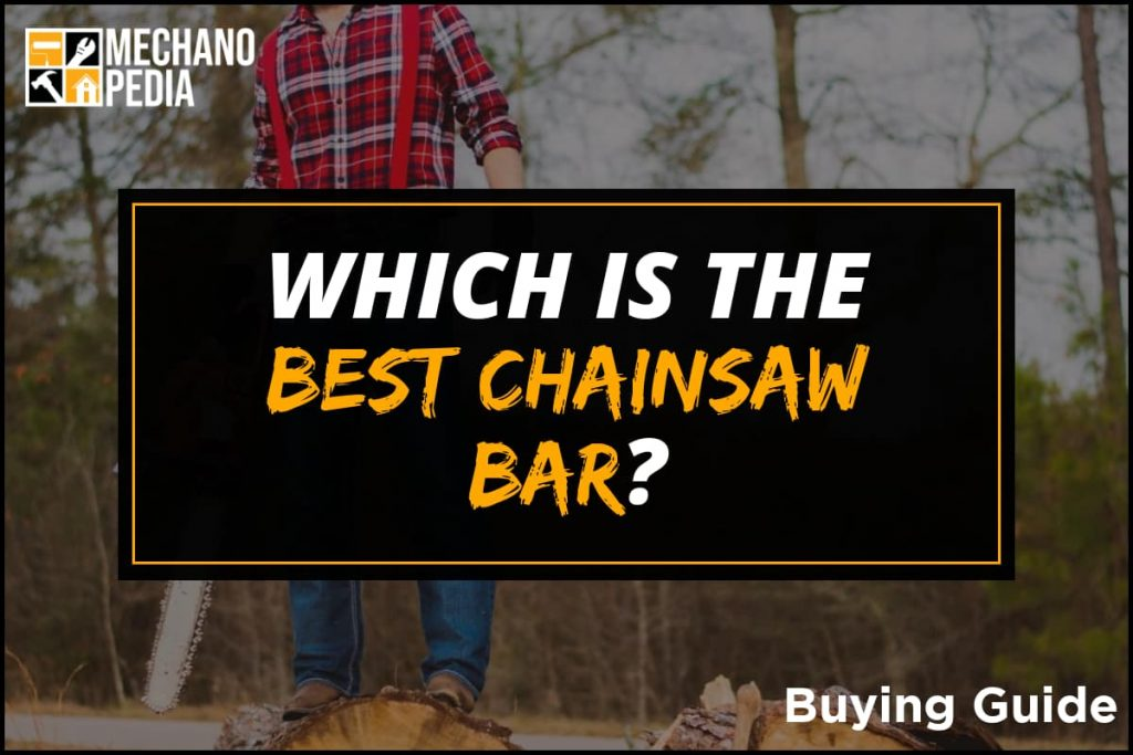 [BG] Best Chainsaw Bar