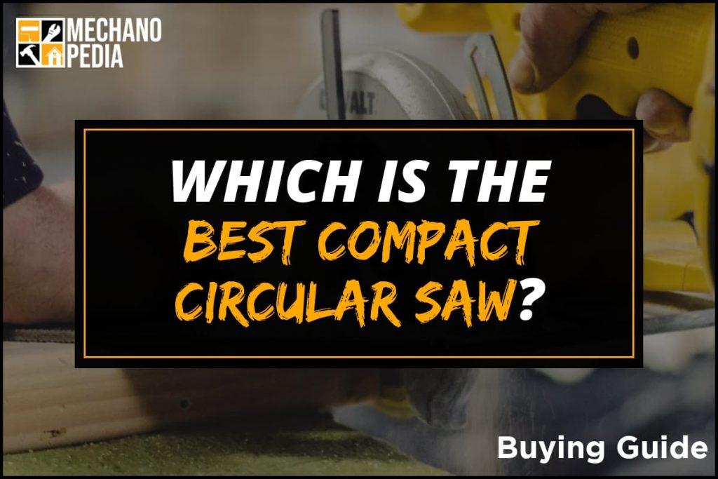 [BG] Best Compact Circular Saw