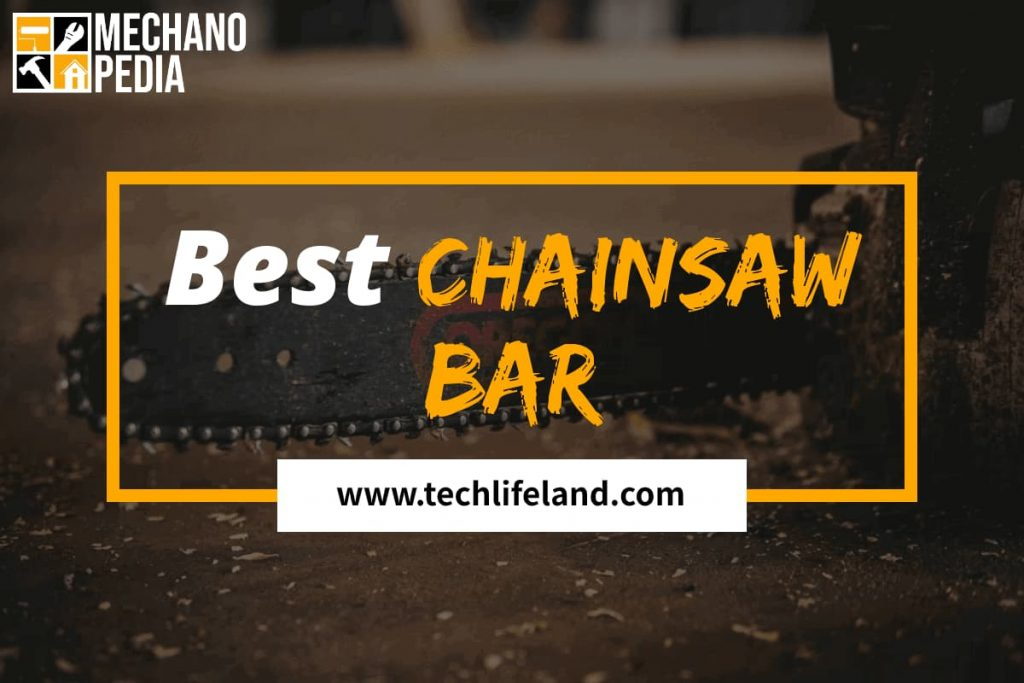 [Cover] Best Chainsaw Bar
