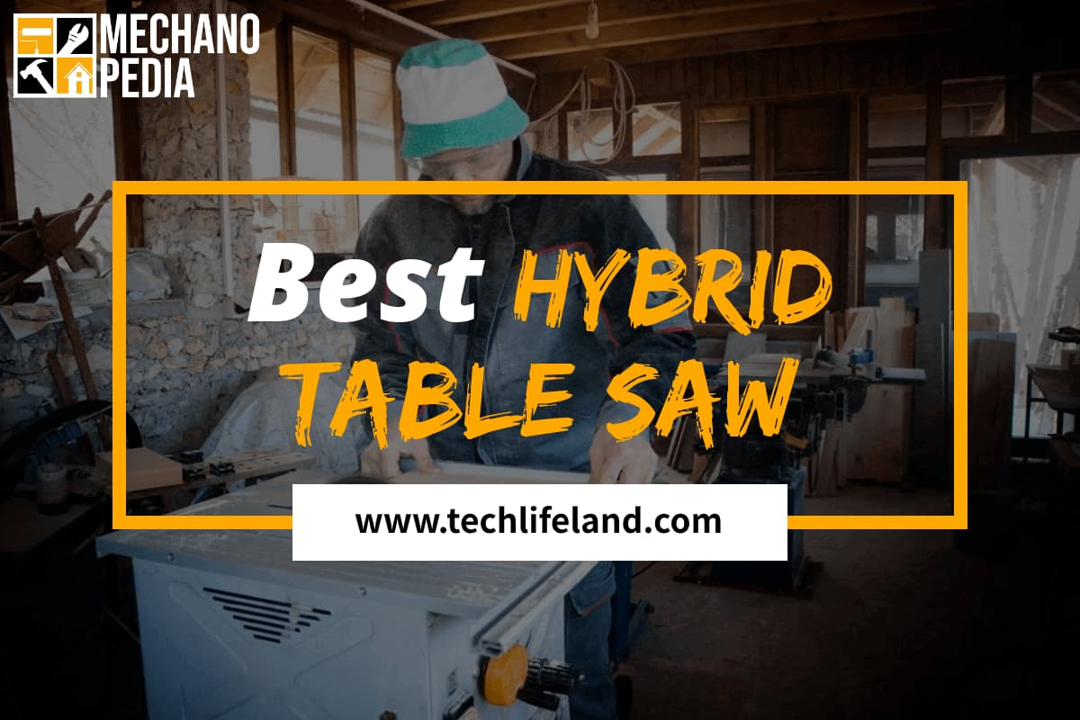 [Cover] Best Hybrid Table Saw
