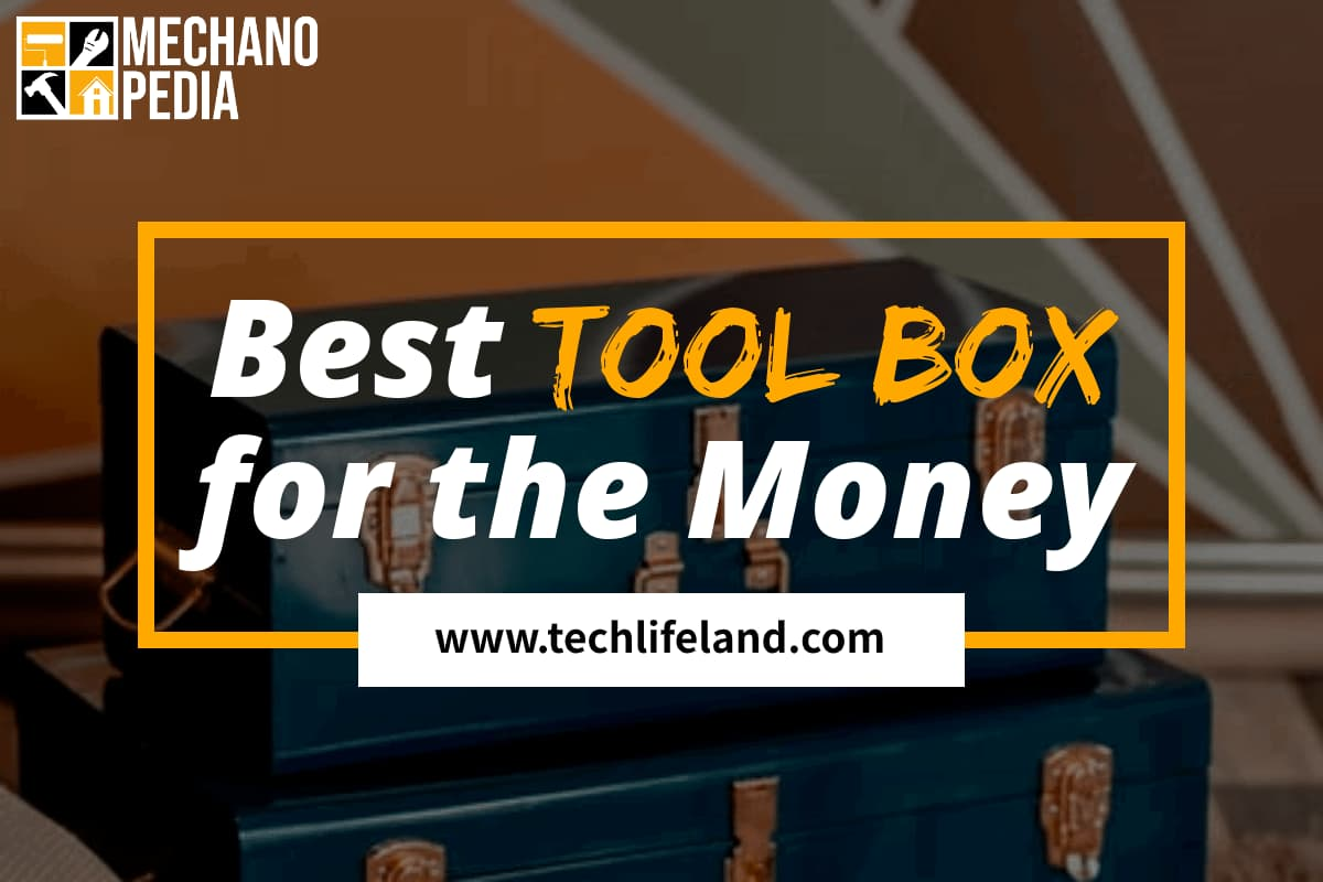 Best Tool Box for Your Workplace