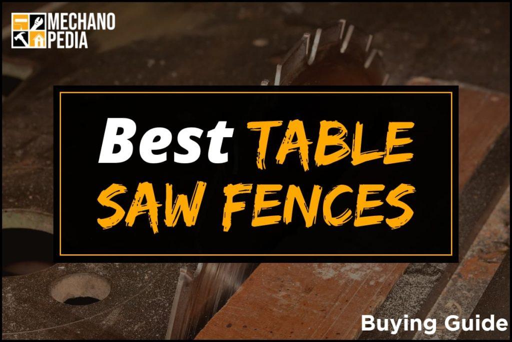 [BG] Best Table Saw Fences