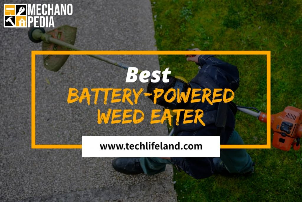 [Cover] Best Battery Powered Weed Eater