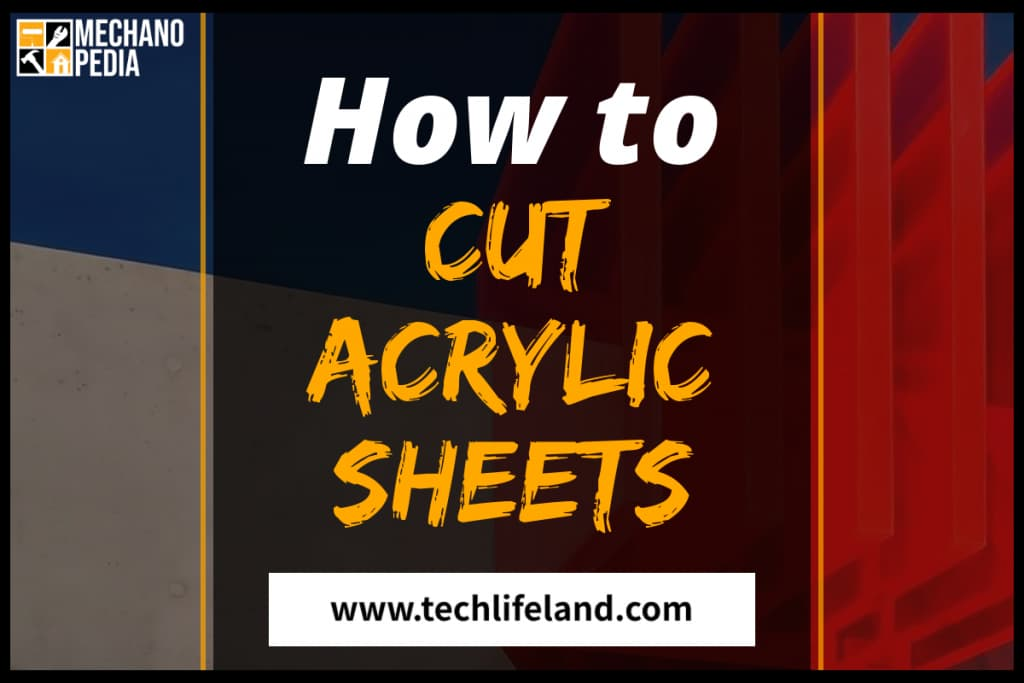[Cover] How to Cut Acrylic Sheet