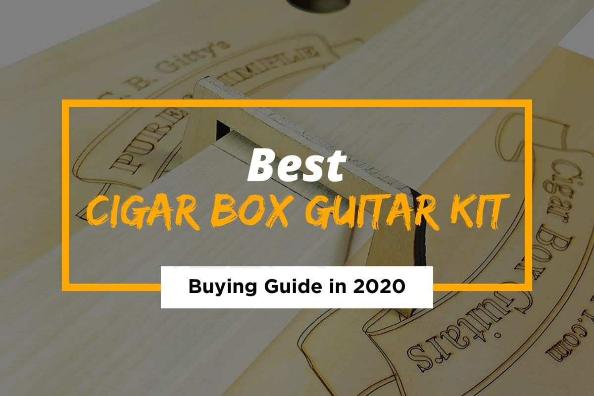 Best DIY Cigar Box Guitar Kit in 2021