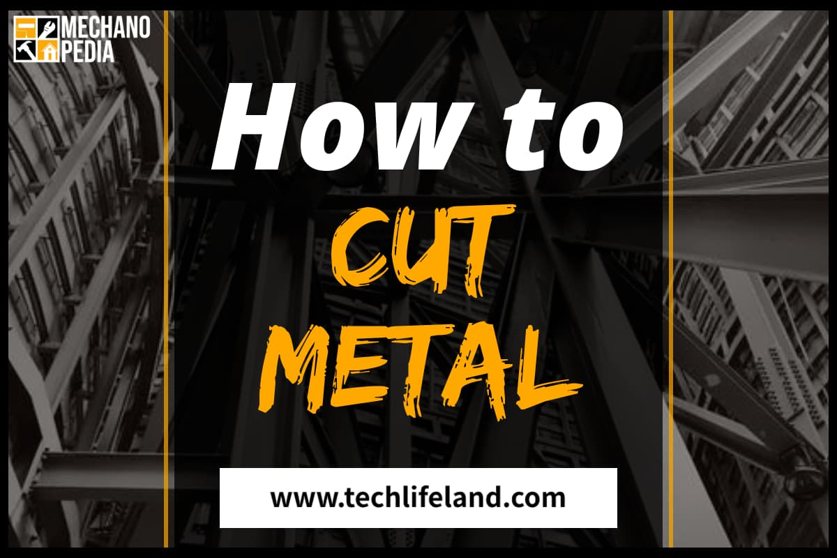 How to Cut Metal