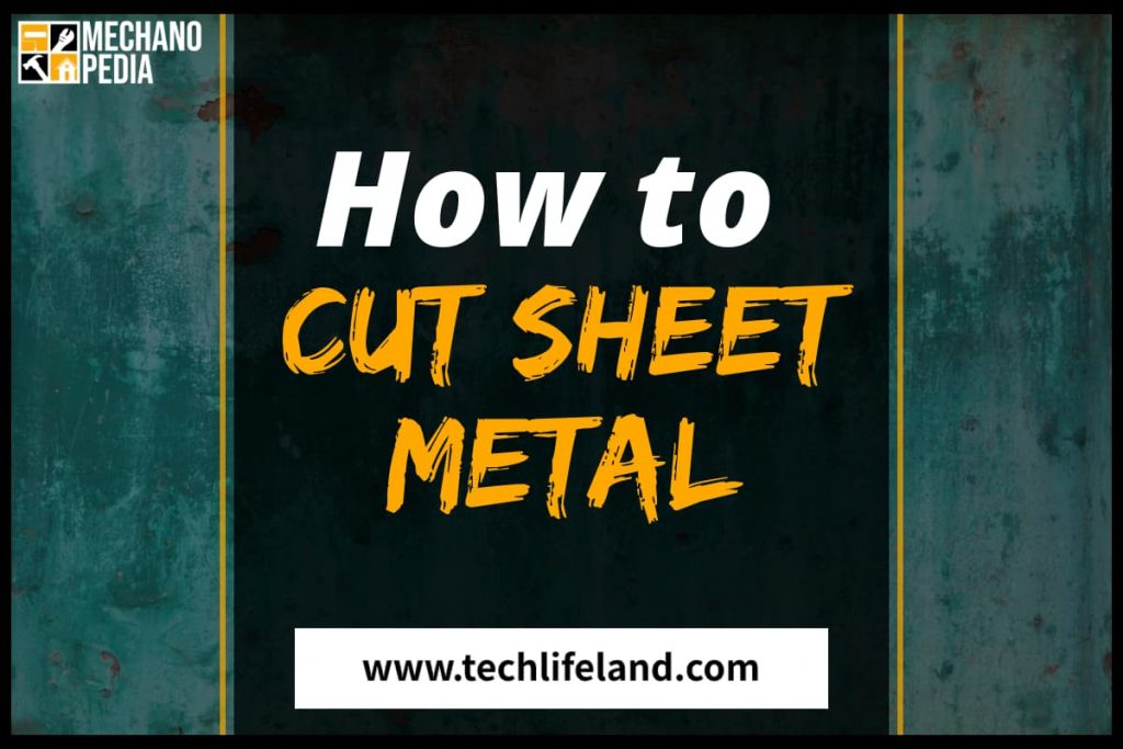 [Cover] How to Cut Sheet Metal