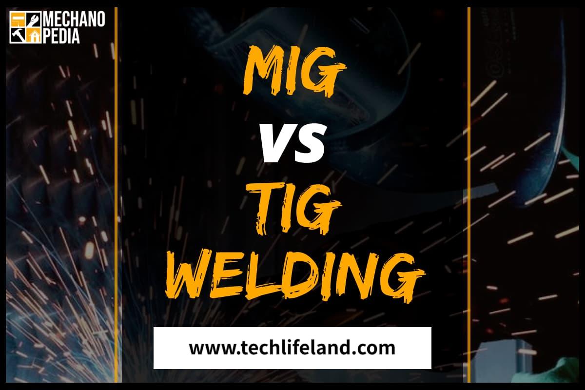 MIG vs TIG Welding