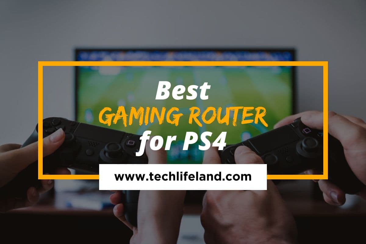 [Cover] Best Gaming Router for Ps4