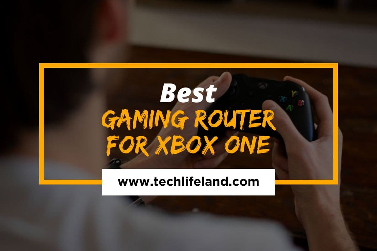[Cover] Best Gaming Routers for Xbox One
