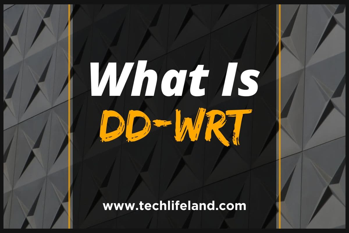 What is DD-WRT, and Why Would I Need One?