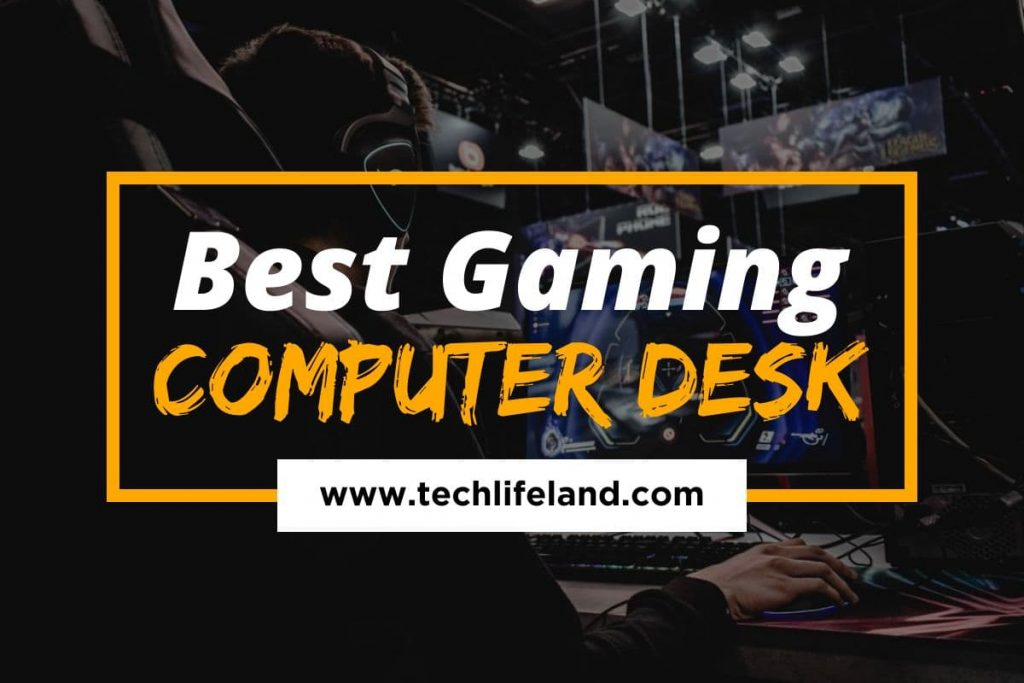 [Cover] Best Gaming Computer Desk