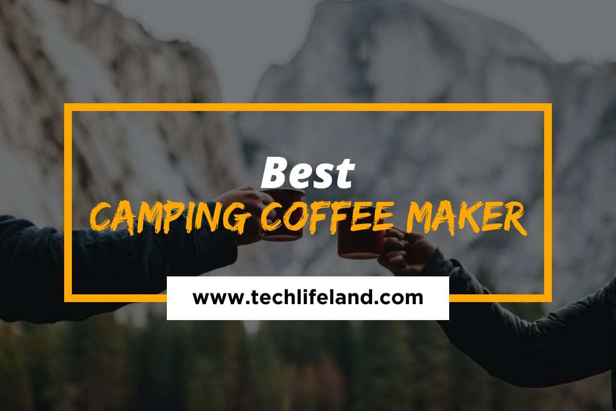 Best Camping Coffee Maker in 2021