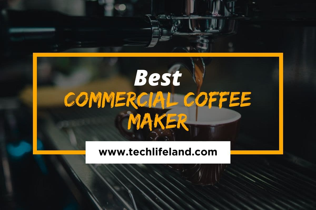 4 Best Commercial Coffee Maker in 2021