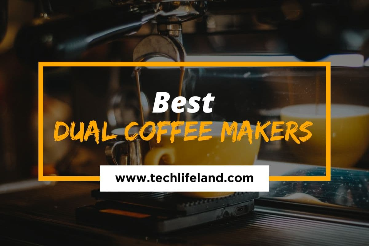 The 5 Best Dual Coffee Makers for 2021