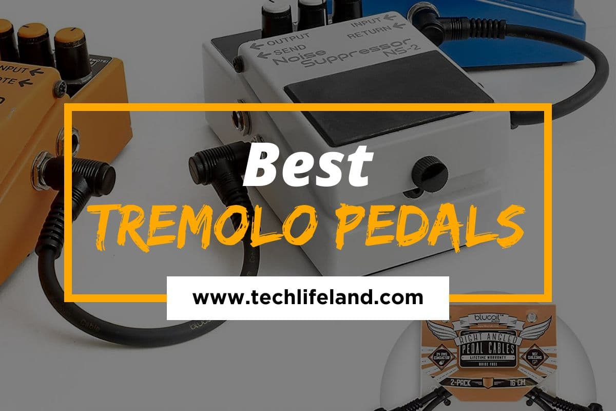 [Cover] Best Tremolo Pedals