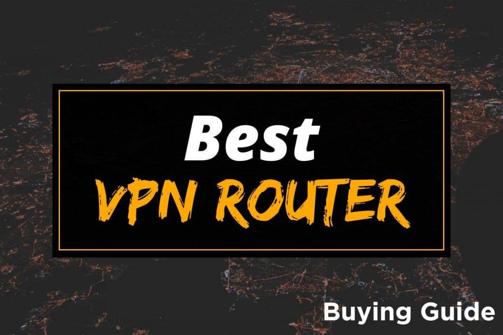 [BG] Best VPN Router