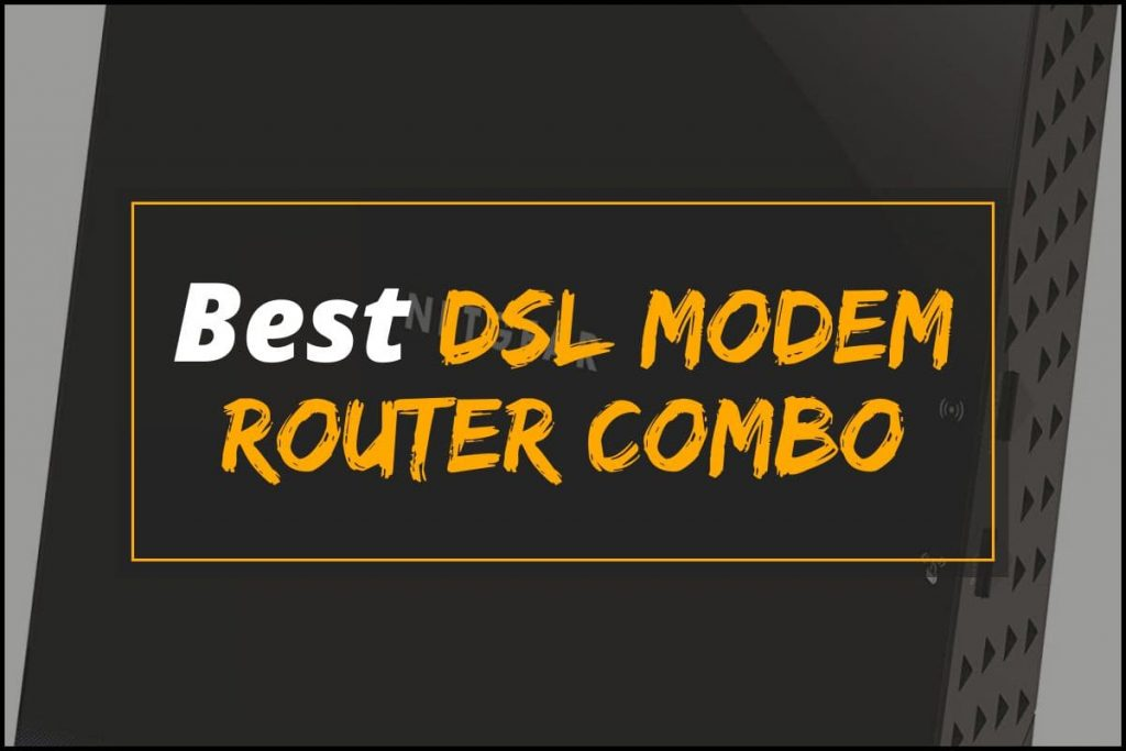 [Cover] Best DSL Modem Router Combo