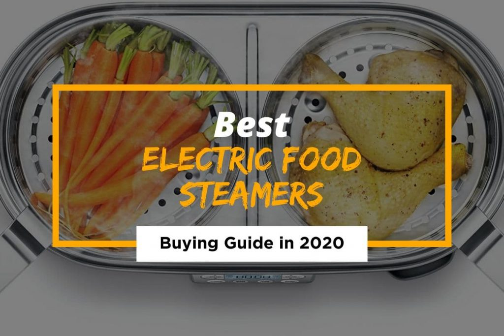 [Cover] Best Electric Food Steamers