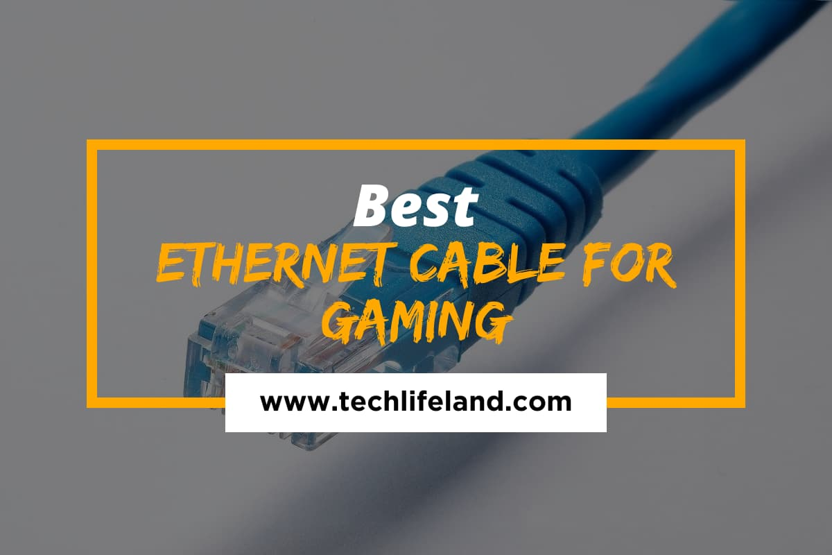 Best Ethernet Cable for Gaming Reviewed in 2021