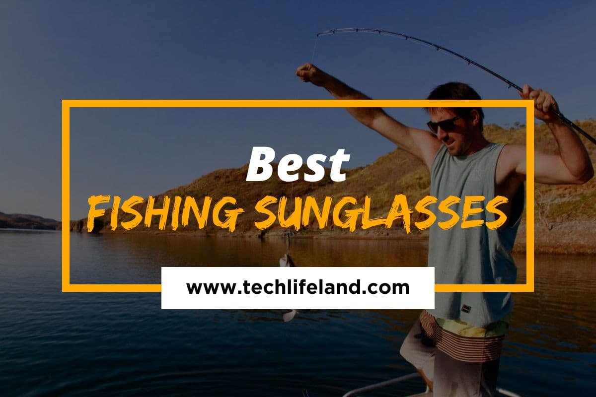 [Cover] Best Fishing Sunglasses