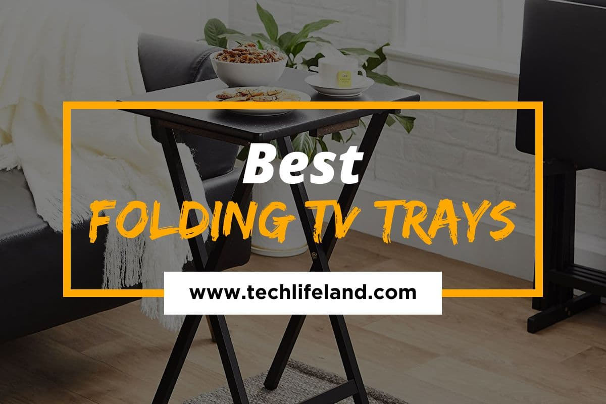 8 Best Folding TV Trays – Top Picks for Style and Comfort