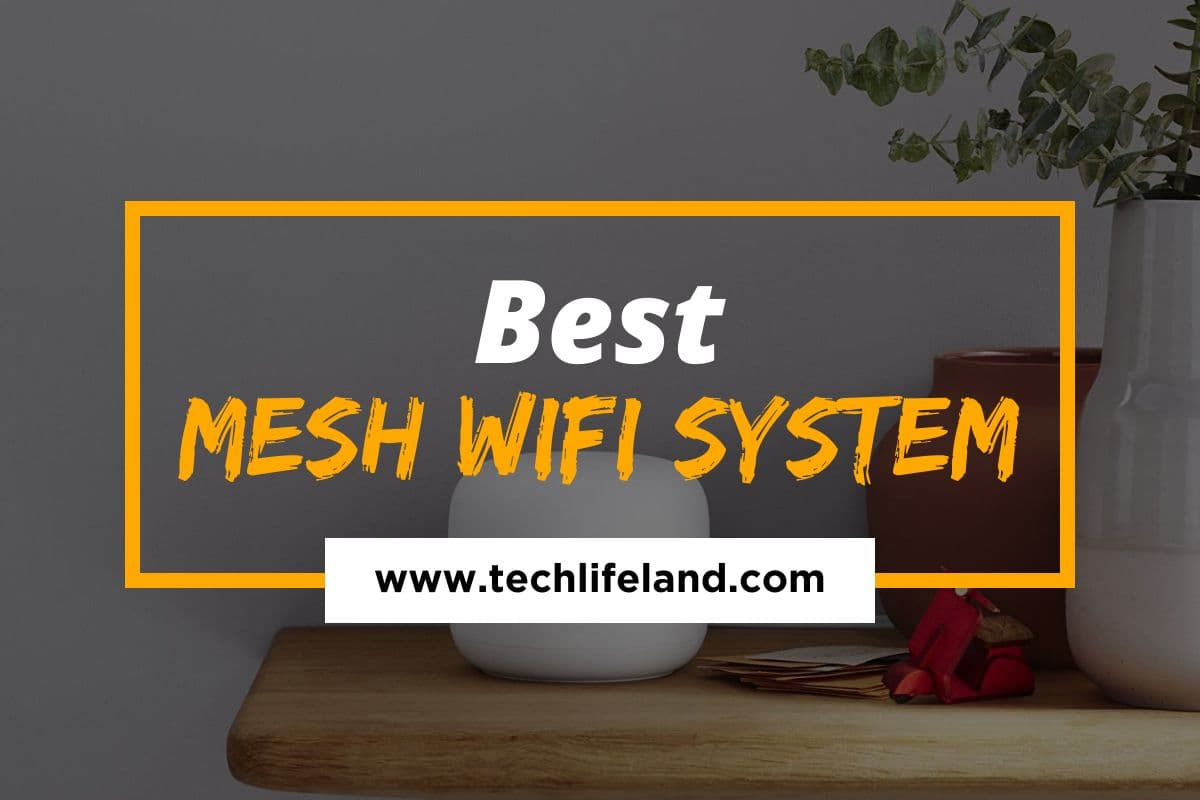 Best Mesh Wi-Fi System (Reviews & Buying Guide)