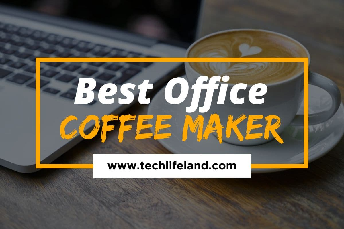 Best Office Coffee Maker (Reviews & Buying Guide)