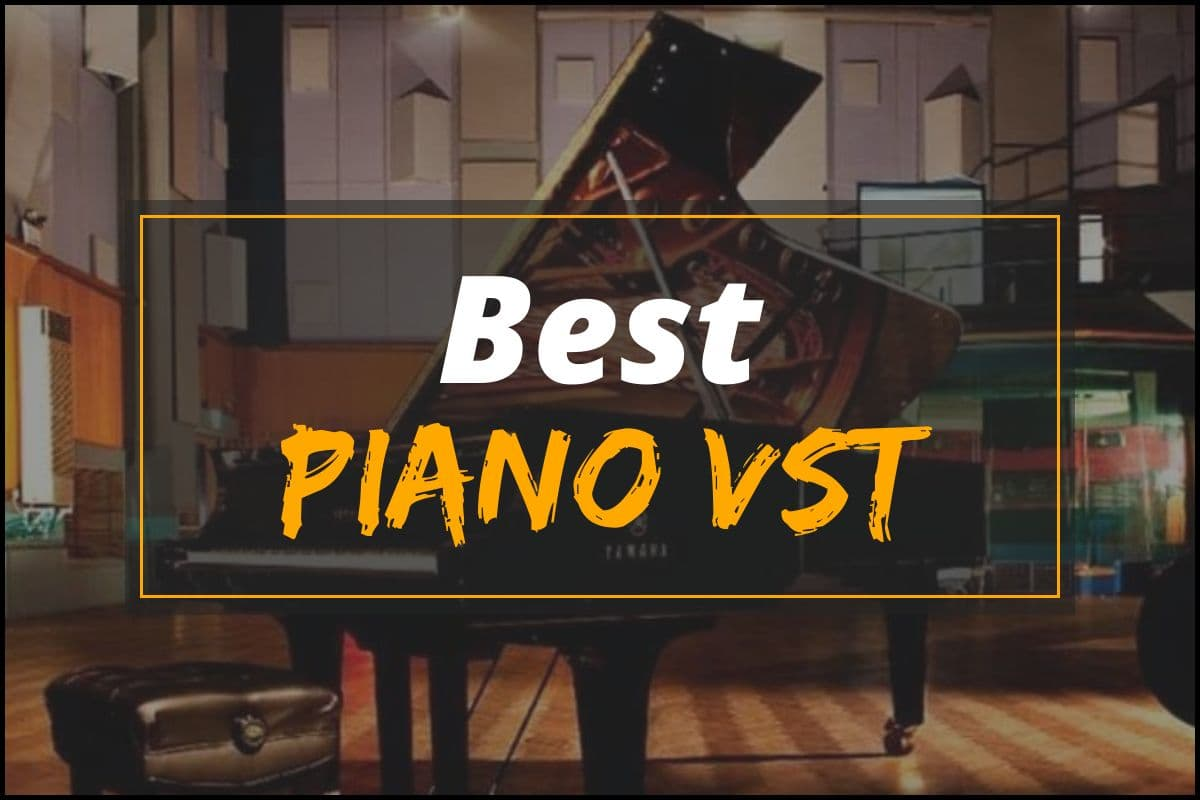 Best Piano VST 2021 – Expert Picks for Piano Lovers