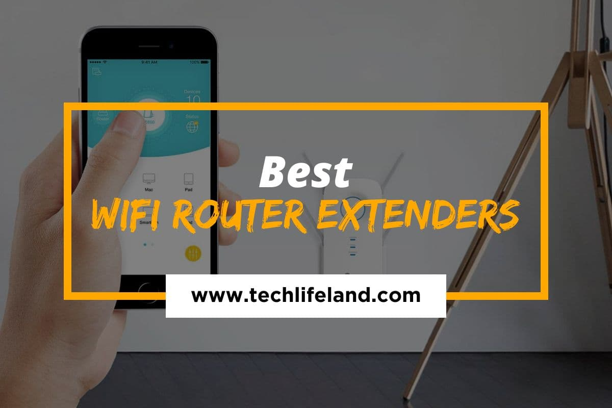 Best Wi-Fi Router Extenders for Blazing Fast Internet