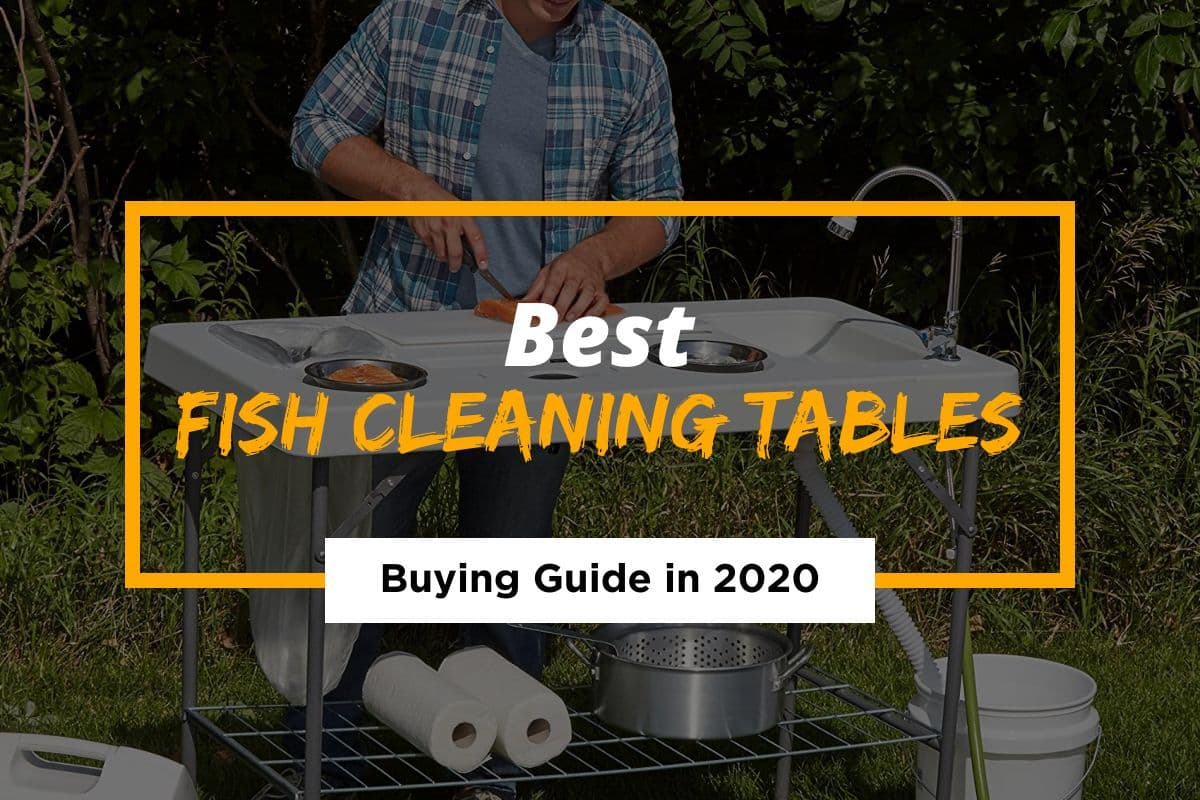 5 Best Fish Cleaning Tables Reviewed in 2021