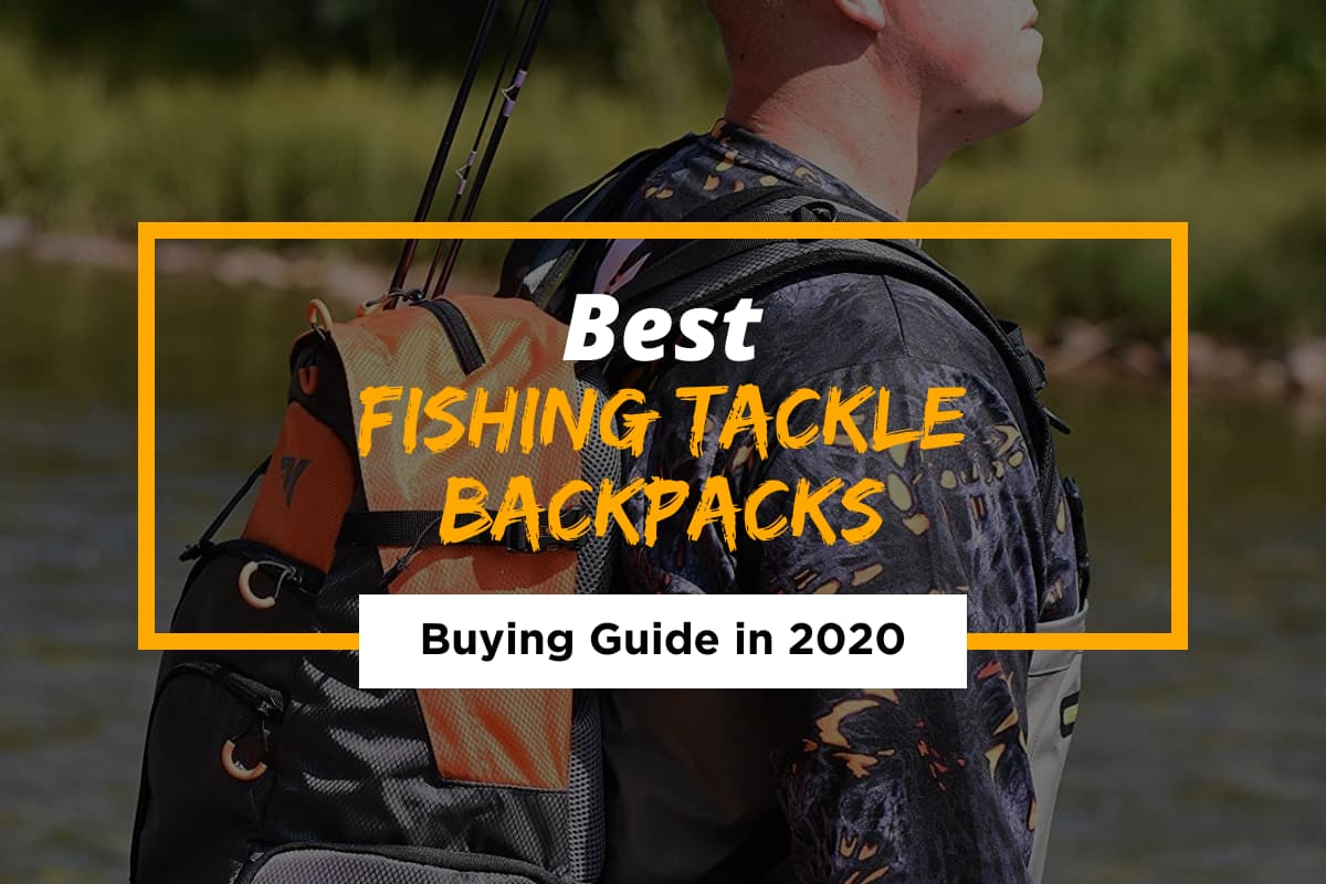 5 Best Fishing Tackle Backpacks in 2021 – Reviews and Buying Guide
