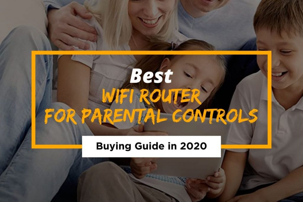 [Cover] Best WiFi Router for Parental Controls
