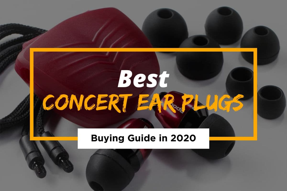 Best Concert Ear Plugs Reviewed & Tested