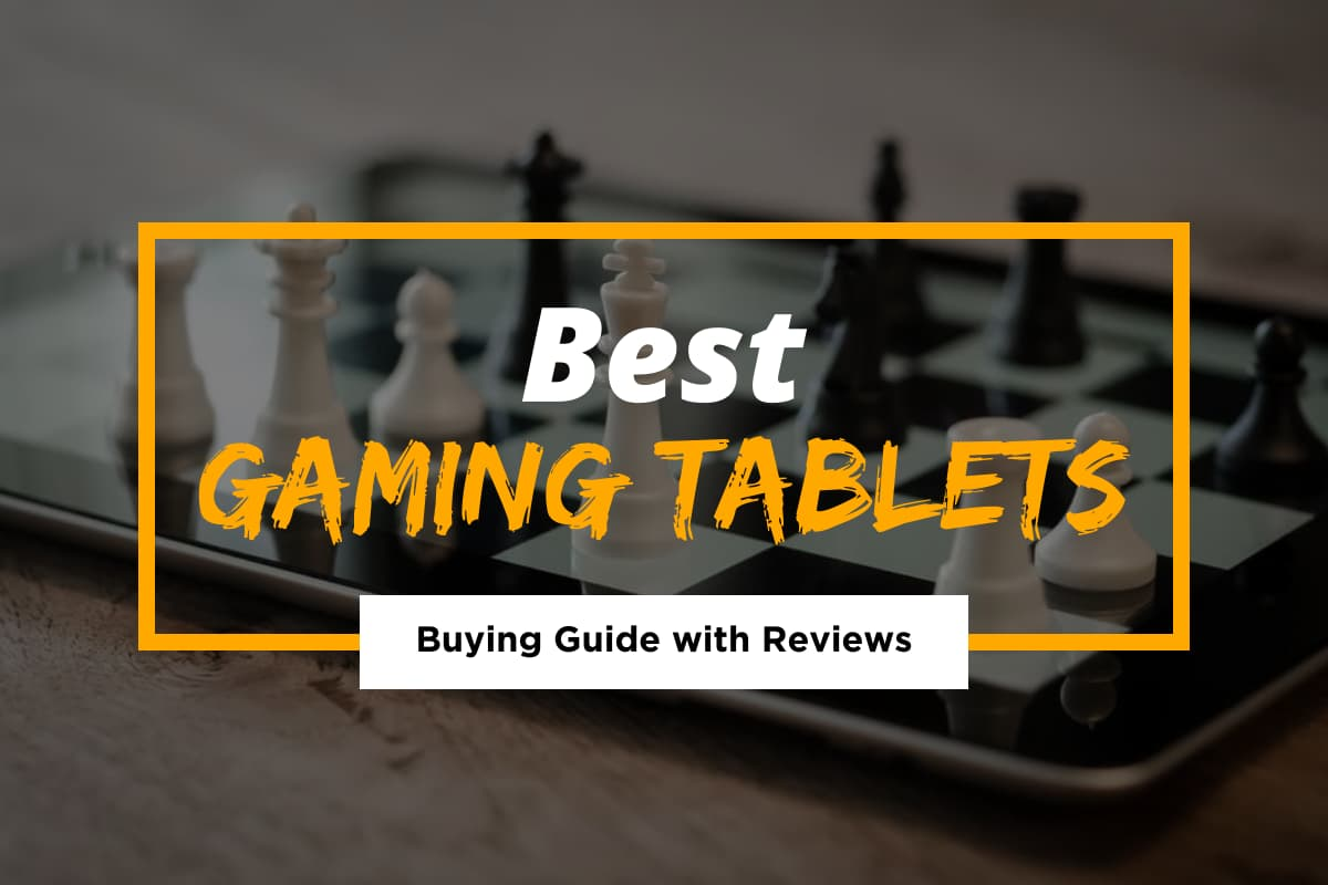 Best Tablets for a Smooth Gaming Experience
