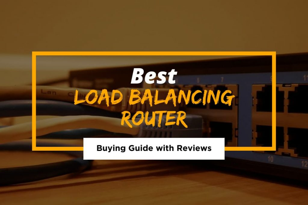 [Cover] Best Load Balancing Router