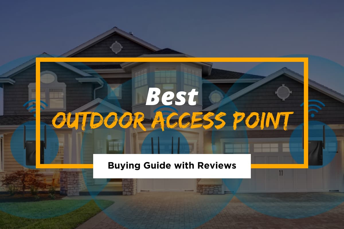 Best Outdoor Access Point for 2021