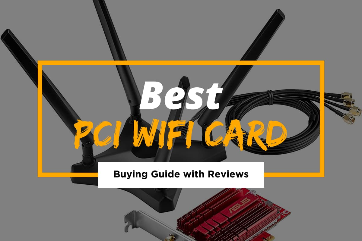 Best PCI Wifi Card for 2021