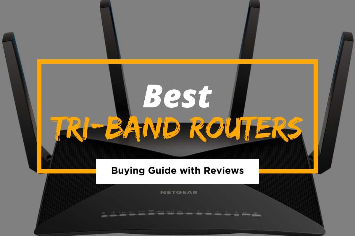 Best Tri-Band Routers for 2021